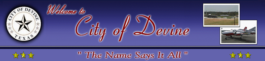 City of Devine, Texas City Banner Welcome to City of Devine